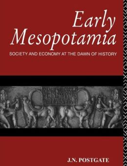 Early Mesopotamia: Society and Economy at the Dawn of History