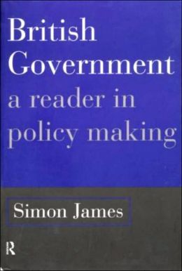 British Government: Dynamic of Policy Making