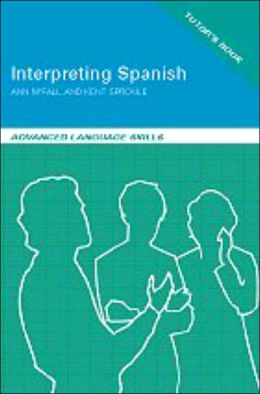 Interpreting Spanish: Advanced Language Skills