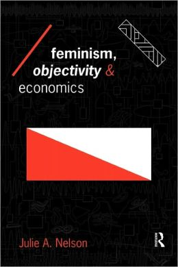 Feminism, Objectivity and Economics