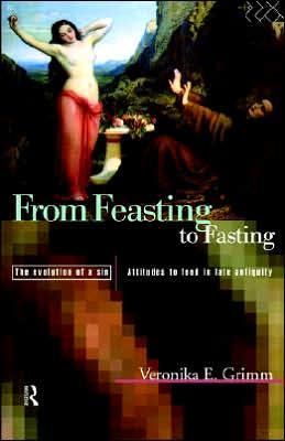 From Feasting To Fasting, The Evolution Of A Sin