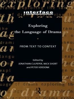 Exploring the Language of Drama: From Text to Context