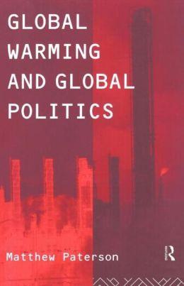 Global Warming And Global Politics