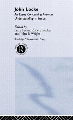 John Locke: En Essay Concerning Human Understanding in Focus