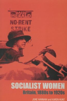 Socialist Women: Britain, 1880s to 1920s