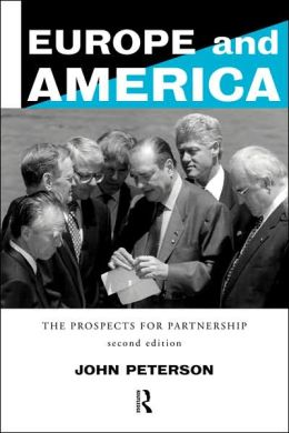 Europe and America: The Prospects for Partnership
