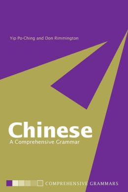 Chinese: A Comprehensive Grammar