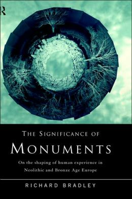 Significance Of Monuments, The