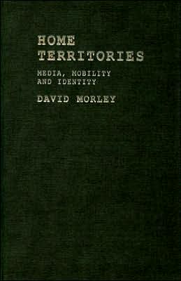 Home Territories: Media, Mobility and Identity