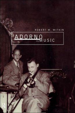 Adorno on Music