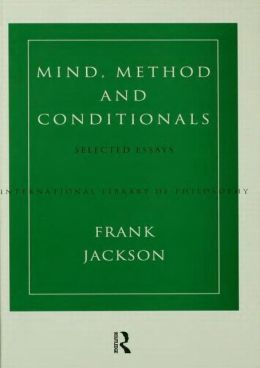 Mind, Method and Conditionals: Selected Papers