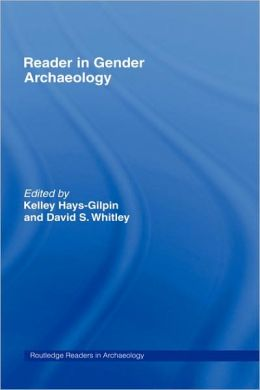 Reader In Gender Archaeology