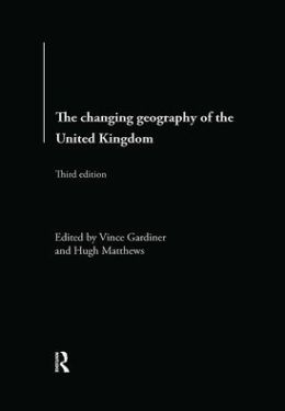 The Changing Geography of the United Kingdom