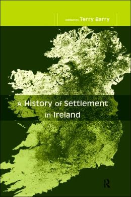 A History Of Settlement In Ireland