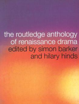 Routledge Anthology of Renaissance Drama