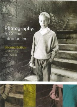 Photography: Critical Introduction