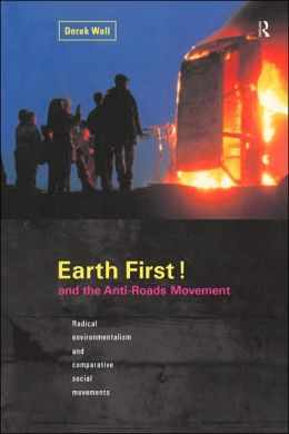 Earth First:Anti-Road Movement