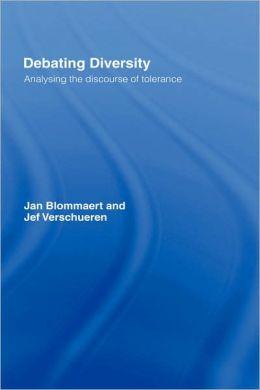 Debating Diversity: Analysing the Discourse of Tolerance