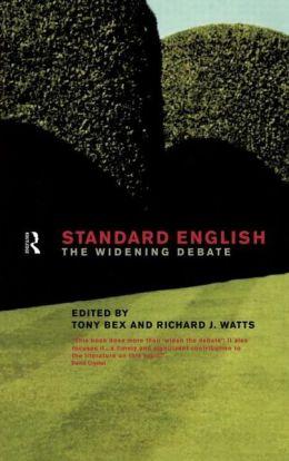 Standard English: The Widening Debate