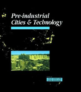Pre-Industrial Cities and Technology: Cities and Technology