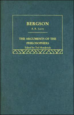 Bergson: The Arguments of the Philosophers