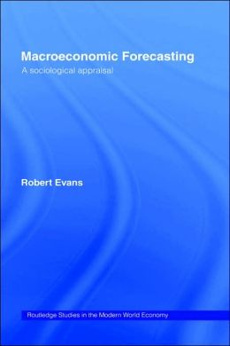 Macroeconomic Forecasting: A Sociological Appraisal