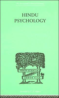 Hindu Psychology: Its Meaning for the West