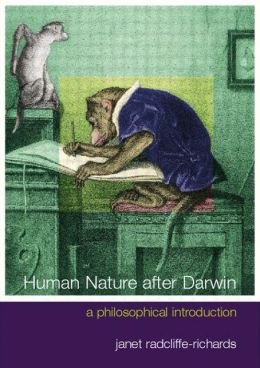 Human Nature after Darwin: A Philosophical Introducton