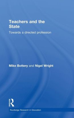 Teachers and the State: Towards a Directed Profession