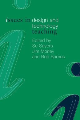 Issues in Teaching Design and Technology