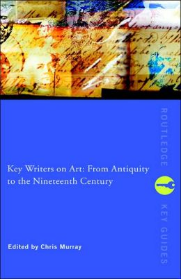 Key Writers on Art: The Twentieth Century