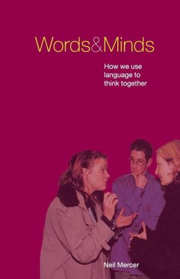 Words and Minds: How We Use Language to Think Together and Get Things Done