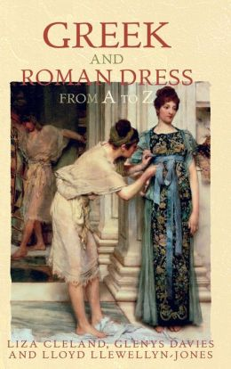 Greek and Roman Dress A-Z
