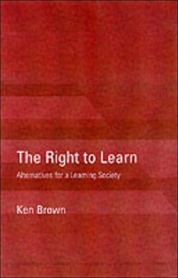 Right to Learn: Alternatives for a Learning Society