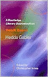 A Routledge Literary Sourcebook on Henrik Ibsen's Hedda Gabler