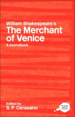 A Routledge Literary Sourcebook on William Shakespeare's The Merchant of Venice