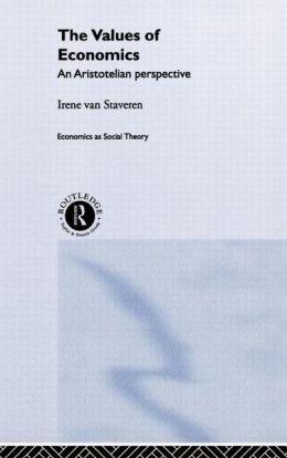 The Values of Economics: An Aristotelian Perspective