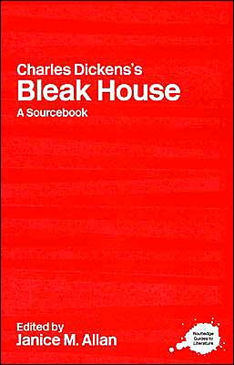 A Routledge Literary Sourcebook on Charles Dickens' Bleak House