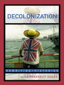 Decolonization: Perspectives from Now and Then