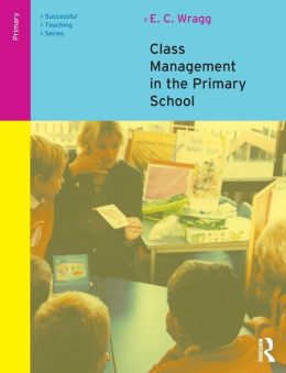 Class Management in the Primary School