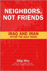 Neighbors,Not Friends: Iraq and Iran after the Gulf Wars