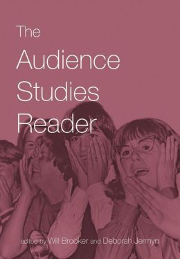 The Audience Studies Reader