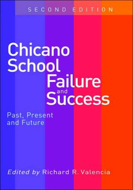 Chicano School Failure and Success