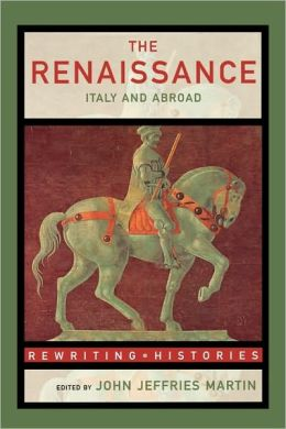 The Renaissance: Italy and Abroad