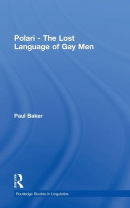Polari: The Lost Language of Gay Men