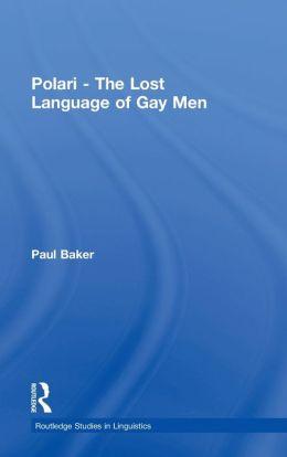 Polari: The Lost Language of Gay Men