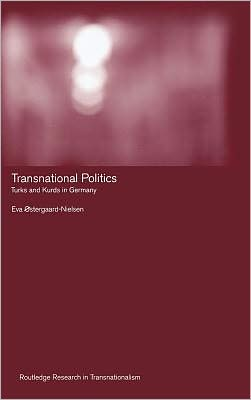 Transnational Politics: The case of Turks and Kurds in Germany