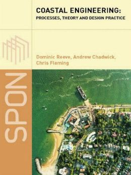 Coastal Engineering: Process, Theory and Design Practice