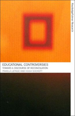 Educational Controversies: Towards a Discourse of Reconciliation