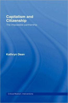 Capitalism and Citizenship: The Impossible Partnership